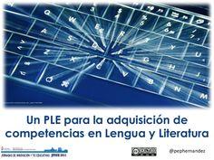 Un PLE para la adquisición de competencias en Lengua y Literatura