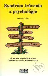 Syndróm trávenia a psychológie - Natasha Campbell-McBride Ale, Dyslexia, Psychology, Beer, Ale Beer, Ales