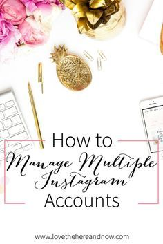 How to Manage Multiple Instagram Accounts