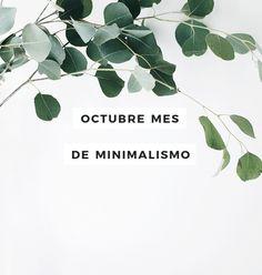 #OctubreMesDeMinimalismo