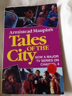 Re-reading Armistead Maupin's Tales of the City.