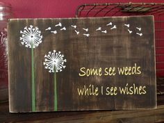 Dandelion wishes vintage wood sign by ThreeDimpledDarlings on Etsy Vintage Wood Signs, Wooden Signs, Fabulously Organized Home, Painted Signs, Hand Painted, String Art Patterns, Dandelion Wish, Do It Yourself Crafts, Premium Wordpress Themes
