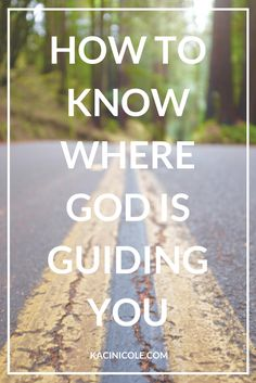 How to Know Where God is Guiding You Finding Joy, Finding Yourself, Godly Relationship Advice, Find Your Calling, Spiritual Health, Spiritual Life, Spiritual Growth, Christian Girls, Christian Faith