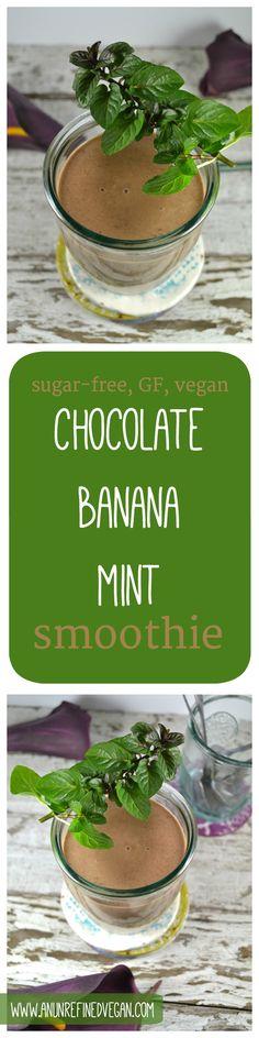 Dairy-free, gluten-free, and sugar-free Chocolate Banana Mint Smoothie.