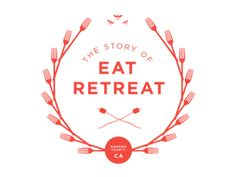 The Story of Eat Retreat -- coming soon to Blurb Books  by Laura Brunow Miner
