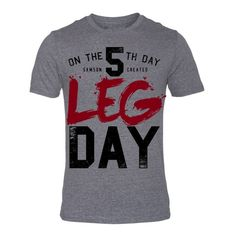 Leg Day - Triblend Tee, 'On the 5th Day Samson Created LEG DAY'   No more than one4four - Limited Edition - Hand Printed   Charcoal Unisex Triblend Tee  A uni
