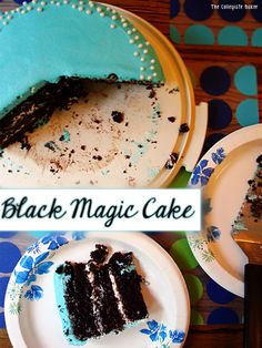 Black Magic Cake. That's fancy for the best chocolate cake ever. Made by The Collegiate Baker!