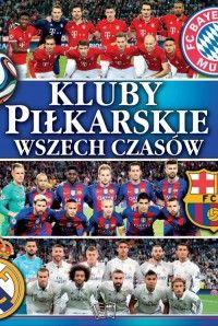 Kluby piłkarskie wszechczasów