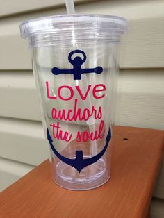 Love Anchors The Soul Tumbler, Nautical Tumbler, Anchor tumbler, Summer Gift, Drink Tumbler Vinyl Crafts, Vinyl Projects, Cute Gifts, Diy Gifts, Vinyl Tumblers, Cute Cups, Fru Fru, Painted Wine Glasses, Silhouette Cameo Projects