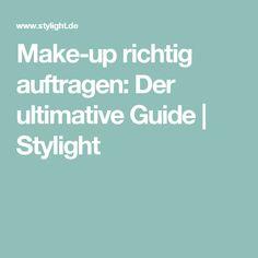 Make-up richtig auftragen: Der ultimative Guide | Stylight
