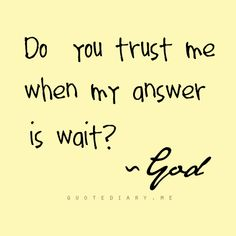 Learning patience Prayers and how to pray Faith Quotes, Bible Quotes, Me Quotes, Religious Quotes, Spiritual Quotes, Quotes About God, Quotes To Live By, Great Quotes, Inspirational Quotes