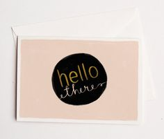 Hello There Card by Quill Fox