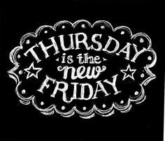 Woohooo a 4 day week. Thursday is officially this weeks Friday. Does that mean Wednesday is this weeks Thursday. So much to think about, so little time. 4 Day Work Week, Days Of Week, Thursday Greetings, Happy Thursday, Thursday Friday, Friday Eve, Thirsty Thursday, Wednesday, Thankful Thursday