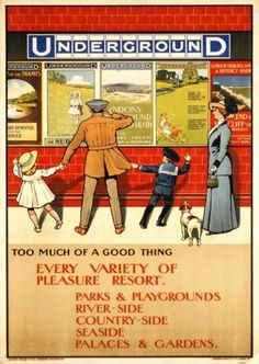 Vintage London Underground Poster - Too Much of a Good Thing Posters Uk, Train Posters, Railway Posters, Poster Ads, Advertising Poster, Vintage Travel Posters, London Underground, London Poster, U Bahn