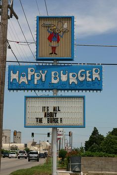 Happy Burger Sign on Route 66, Sapulpa, OK  my home town and yes, I have had a hamburger here!