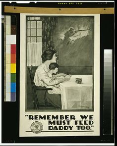 1918 | Remember we must feed Daddy too / R.E. Johnston.