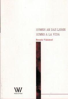 LA LITERATURA Y LA VIDA: Rosario Valcárcel, en alemán-español