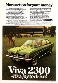 Vauxhall Viva 2300 litre engine, Rostyle wheels, extra instrumentation, otherwise standard Viva, confusingly the Magnum which had the 1800 and 2300 engine choice and hardly differed: 1972 Vauxhall Motors, Car Brochure, Car Posters, Car Advertising, Drag Cars, Retro Cars, Sport Cars, Vintage Ads, Custom Cars