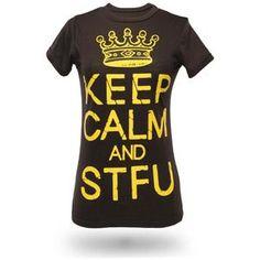ThinkGeek :: Keep Calm and STFU Babydoll