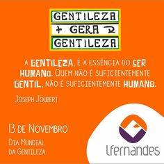 Lfernandes: 13 de Novembro - Dia Mundial da Gentileza