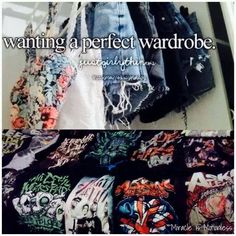 That would definitely be my perfect wardrobe.