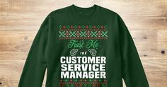 If You Proud Your Job, This Shirt Makes A Great Gift For You And Your Family.  Ugly Sweater  Customer Service Manager, Xmas  Customer Service Manager Shirts,  Customer Service Manager Xmas T Shirts,  Customer Service Manager Job Shirts,  Customer Service Manager Tees,  Customer Service Manager Hoodies,  Customer Service Manager Ugly Sweaters,  Customer Service Manager Long Sleeve,  Customer Service Manager Funny Shirts,  Customer Service Manager Mama,  Customer Service Manager Boyfriend…