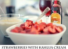 Fresh Strawberries with Kahlua Cream
