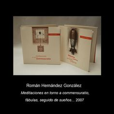 Román Hernández González, Meditaciones en torno a commensuratio, fábulas, seguido de sueños... 2007