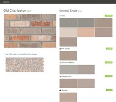 Old Charleston. Buff. Brick. General Shale. Behr. PPG Paints. Sherwin Williams. Valspar Paint. Olympic.  Click the gray Visit button to see the matching paint names.