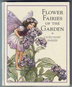 flower fairy book covers | Flower Fairies of the Garden by Cicely Mary Barker : Children's ...