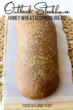 Outback Steakhouse Honey Wheat Bushman Bread