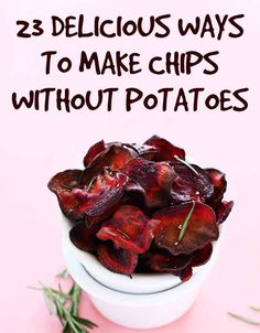 23 Healthier Alternatives To Potato Chips (be selective-not all are Paleo)