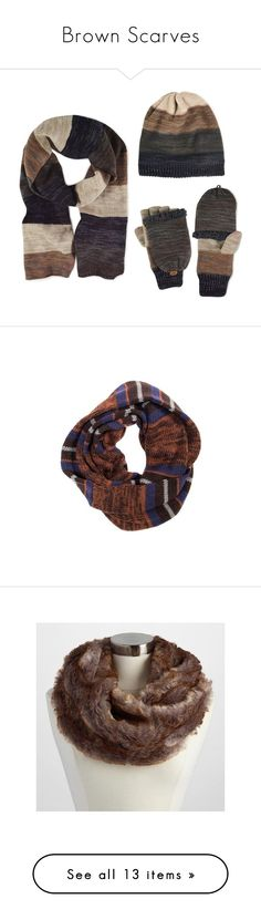 """Brown Scarves"" by eternalfeatherfilm on Polyvore featuring men's fashion, men's accessories, men's scarves, brown, mens scarves, mens knit scarves, accessories, scarves, faux fur snood and grey scarves"
