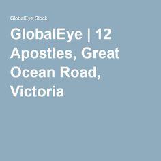 GlobalEye   12 Apostles, Great Ocean Road, Victoria