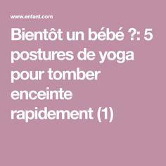 Bientôt un bébé ?: 5 postures de yoga pour tomber enceinte rapidement (1)