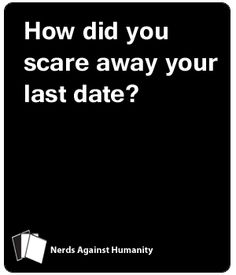 Cards Against Humanity is available under a Creative Commons BY-NC-SA 2.0 license. That means you...