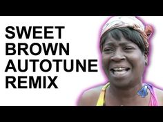 ▶ Sweet Brown - Ain't Nobody Got Time for That (Autotune Remix) - YouTube