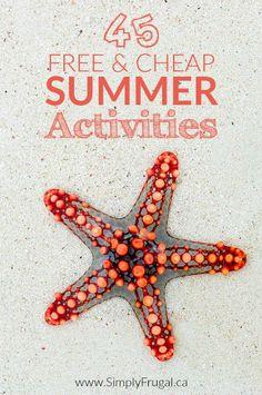 45 Free & Cheap Summer Activities http://www.lavahotdeals.com/ca/cheap/45-free-cheap-summer-activities/96584