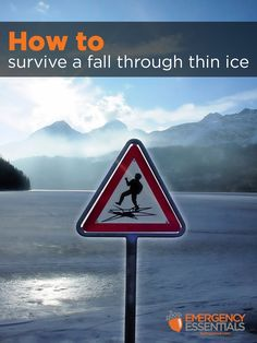 How to Survive a Fall Through Thin Ice