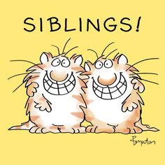 Sandra Boynton: #NationalSiblingsDay ! May you be lucky enough to celebrate it side by side.