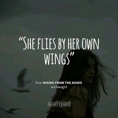 Hey guys check out archfangirl's story Rising From The Ashes on #wattpad  #wattpadbooks #wattpadquotes #readingquotes #wattpadshoutout #wattpadbooksarerealbookstoo http://quotags.net/ipost/1492842283070236365/?code=BS3pCWkFabN