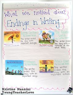 Picture Books for Writing Narrative Endings Anchor Chart - Young Teacher Love by Kristine Nannini Fourth Grade Writing, Kindergarten Writing, Teaching Writing, Teaching Ideas, Student Teaching, Teaching Resources, Writing Notebook, Writing Workshop, Writing A Book