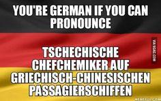 Yes I'm German. Übersetze niemals deutsche Redewendungen wortwörtlich. NIEMALS! HÖRST DU!