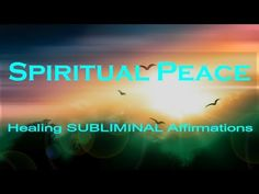 Spiritual Peace | Subliminal Healing Affirmations | Delta  | Deep Sleep | Isochronic | Binaural - YouTube