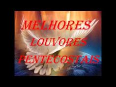 MELHORES LOUVORES PENTECOSTAIS 2016