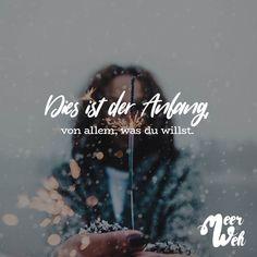 Visual Statements®️ Dies ist der Anfang, von allem, was du willst. Sprüche / Zitate / Quotes / Meerweh / Wanderlust / travel / reisen / Meer / Sonne / Inspiration