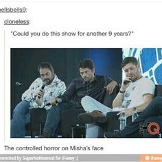I'm not sure he could survive 9 years of Jensen and Jared. As it is he hasn't been on the whole time, and isn't on set every day with them. :P