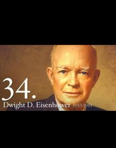 34th President of the USA  born Denison Texas