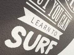 Surfing Quote Mural by Fabrice Spee