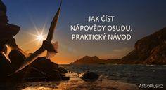 Jak číst nápovědy osudu. Praktický návod. | AstroPlus.cz